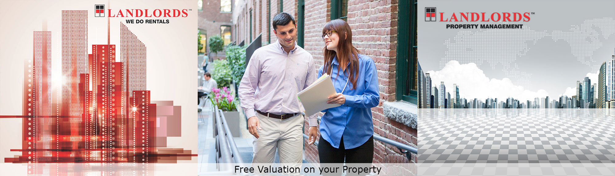 We do rentals and property management. Get a free valuation on your property.